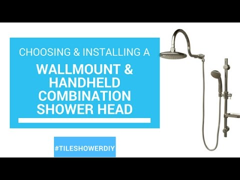 Installing a Wallmount and Handheld Combination Showerhead