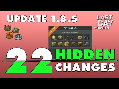 Last Day on Earth: Hidden Changes of Update 1.8.5 (Vid#151)