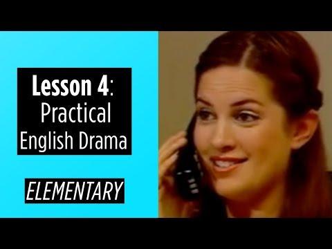 Elementary Level - Lesson 4 - Practical English Drama