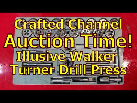Auction Time! The Illusive Walker Turner Drill Press - Crafted Channel