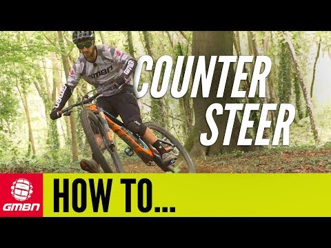 How To Counter Steer Around A Corner | MTB Skills