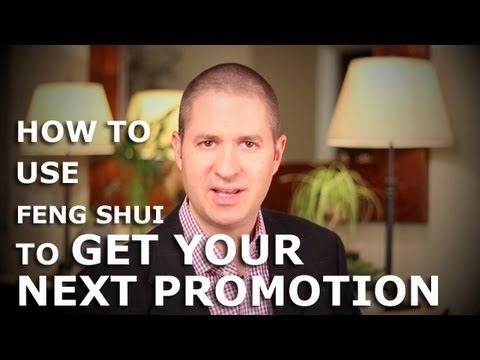 How To Use Feng Shui To Get Your Next Job Promotion