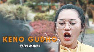 Happy Asmara - Keno Gudho
