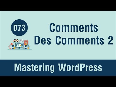Mastering WordPress in Arabic #073 - Comments Part 4 - Design Comments List Part 2