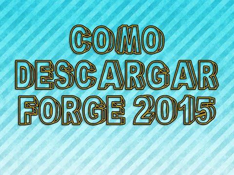 Como Descargar Forge 2015 - Brick Tutoriales