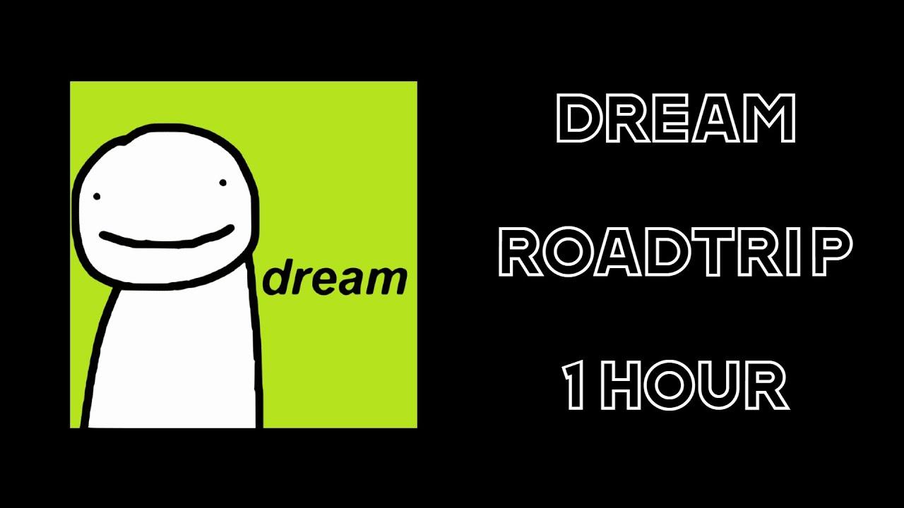 Dream Roadtrip Song 1 HOUR VERSION