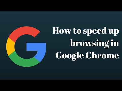 Tips on how to speed up browsing in Google Chrome(Windows, Mac, Linux)