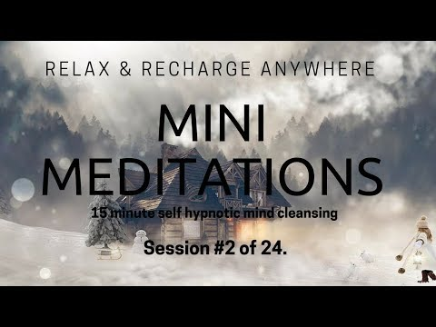 Guided Meditation - Blissful Deep Relaxation #2/24. EnTrance Mini-Meditation - 15