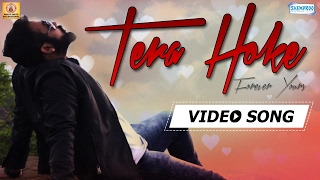 Tera Hoke {HD} - Forever Yours | Avijit Das | Shagun Sodhi | Valentine Day Special Love Song