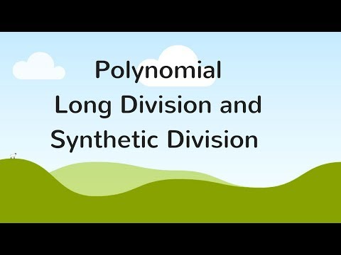Synthetic Division - Fully Understand Polynomial Division