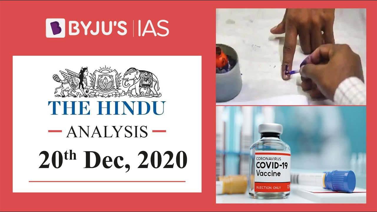 'The Hindu' Analysis for 20th December, 2020. (Current Affairs for UPSC/IAS)