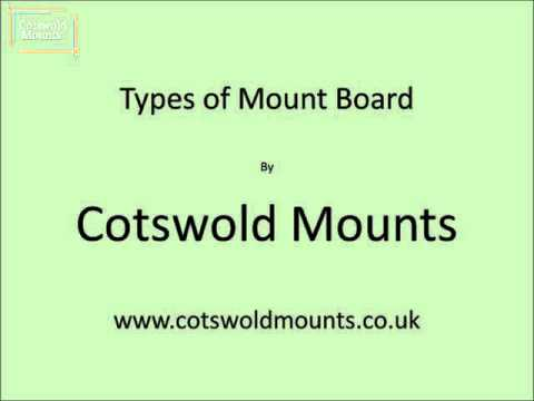Different types of Mount Board