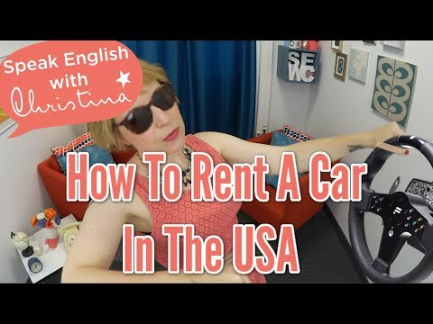 How to Rent a Car in the USA - English for vacation