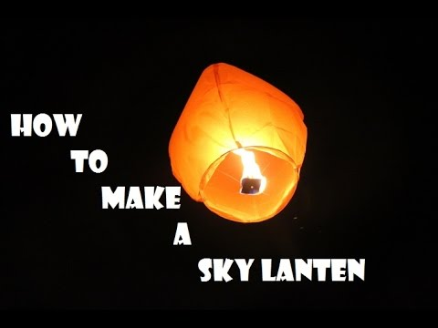 how to make a sky lantern at home (FULL TUTORIAL MUST WATCH)
