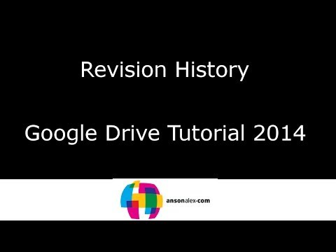 Revision History - Google Drive Tutorial 2014