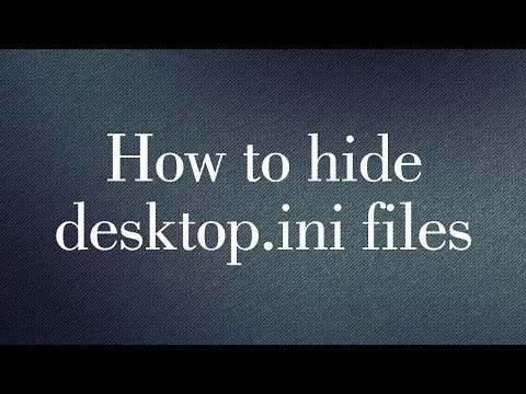 How to hide desktop.ini files from your computer