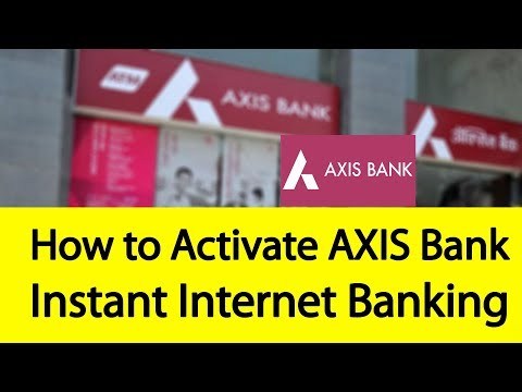 How to Activate Axis Instant Internet Banking Service | Tamil Banking