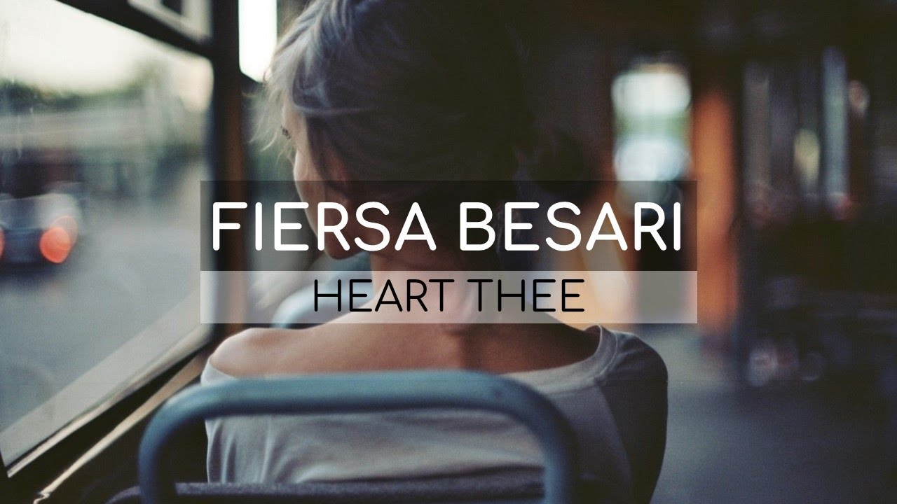Download Fiersa Besari - Heart Thee (Lirik) MP3 Gratis