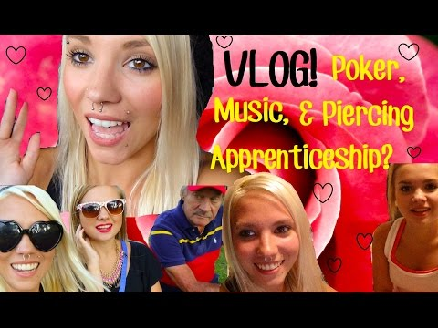 VLOG: August 8th-10th | Poker Night, Piercing Apprenticeship?