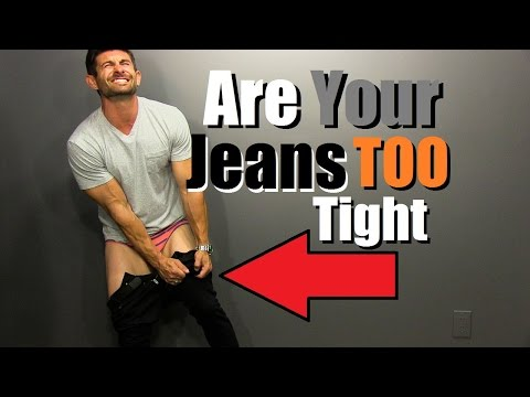 Are Your Jeans TOO Tight? 6 Signs You Look Like A Sausage