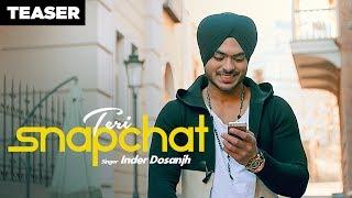 Inder Dosanjh: Teri Snapchat (Punjabi Song Teaser) Kaptaan | Releasing 27 May