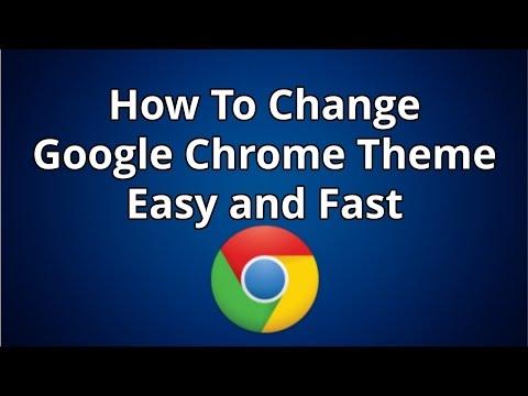 How To Change Google Chrome Theme Easy