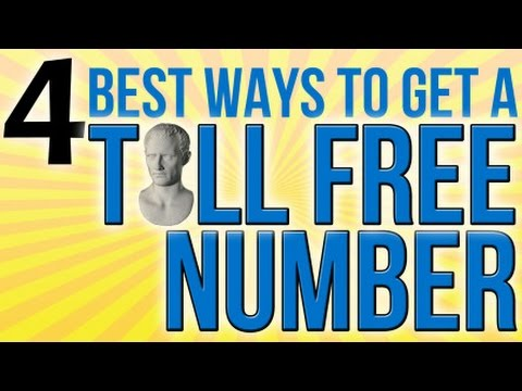 4 Best Ways To Get A Toll Free Number