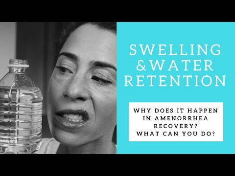 Water Retention & Swelling in Amenorrhea Recovery: WHY & THE FIX