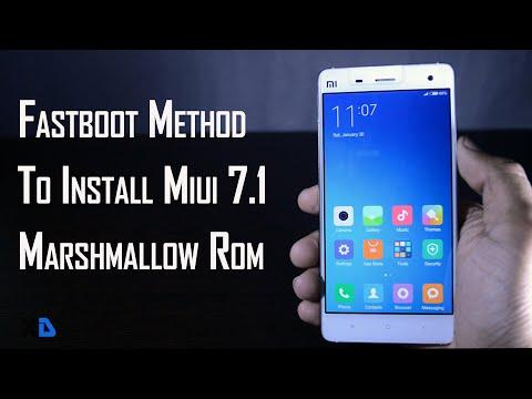 FastBoot Method To Install MIUI 7.1 Marshmallow Rom  (Easiest Method)