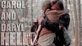 Carol & Daryl   Hello