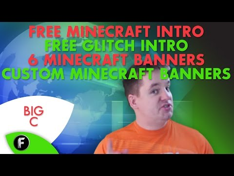 Free Minecraft Intro - Glitch Intro - 6 FREE Minecraft Banners + FREE Custom Banners