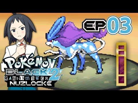 Pokemon: Black 2 Randomizer Nuzlocke - Part 3 - Not So Basic!