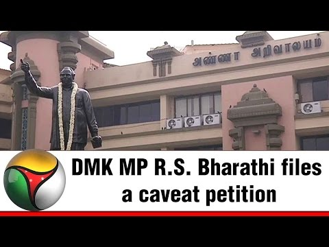 DMK MP R.S. Bharathi files a caveat petition regarding local body elections