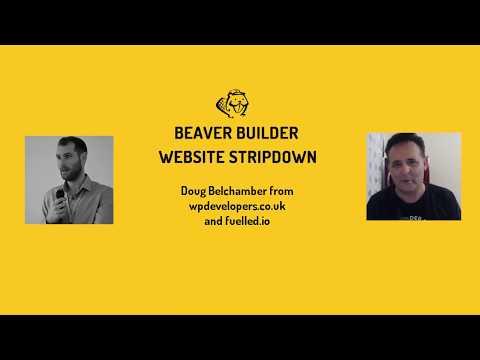 Beaver Builder Website Stripdown #07 - Doug Belchamber from wpdevelopers.co.uk