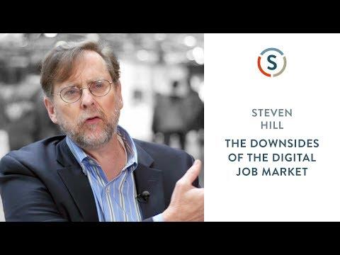 Steven Hill: The Downsides of the Digital Job Market