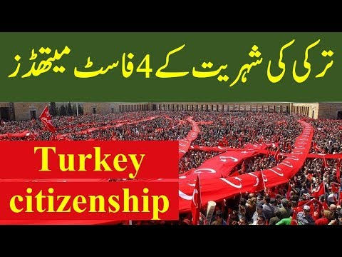 How to get Turkey Citizenship & Residence Permit 2018.