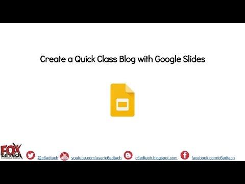 Create a Class Blog in Google Slides
