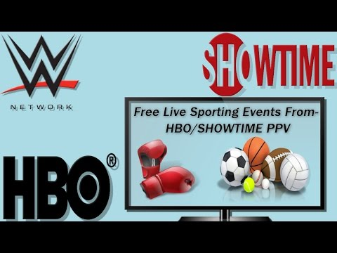 How to Watch Free Live Sporting Events(HBO,SHOWTIME PPV) In 2016!!