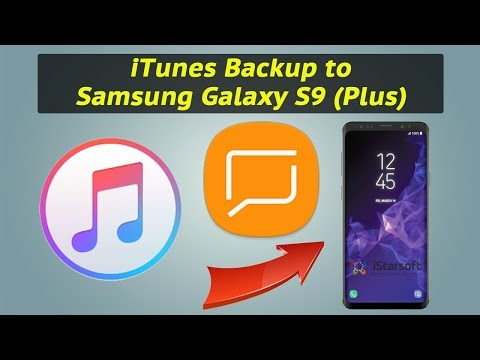 How to Get Messages from iTunes Backup to Samsung Galaxy S9 (Plus)