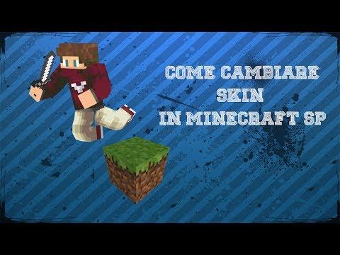 Tutorial- Come modificare skin in Minecraft SP- (funzionante anche nel multiplayer)