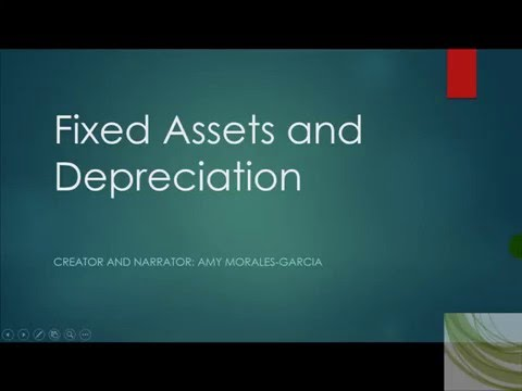 Fixed Assets and Depreciation