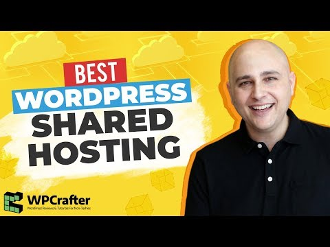 Best WordPress Shared Hosting Companies & How To Choose The Right Website Host For You
