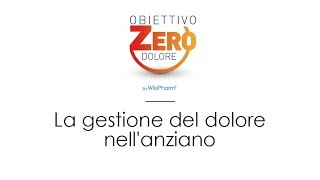 Obiettivo Zero Dolore La Gestione Del Dolore Nell Anziano mp3
