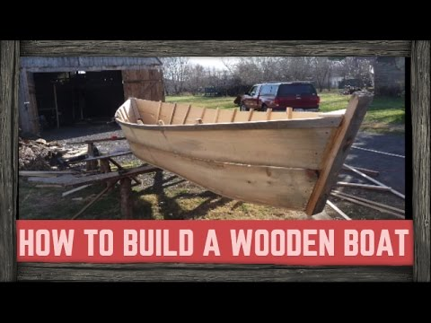 HOW TO BUILD A WOODEN BOAT!