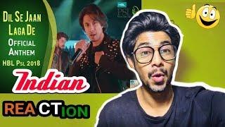 Indian React to Dil Se Jaan Laga De |  Indian React to Pakistani Song | PSL 2018 | Infected Reactor