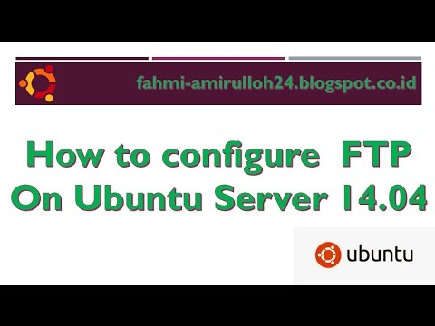 How to configure FTP on Ubuntu Server 14.04