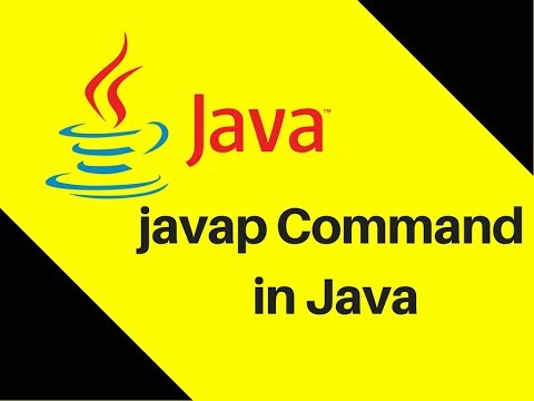 7.12 How to use javap Command in Java Tutorial