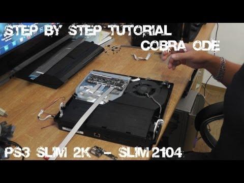 Step by Step Tutorial Cobra ODE - PS3 Slim 2k - Slim 2104