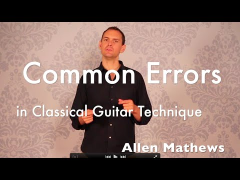 Classical Guitar: Most Common Mistakes