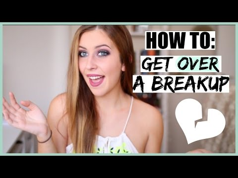 HOW TO GET OVER A BREAKUP!
